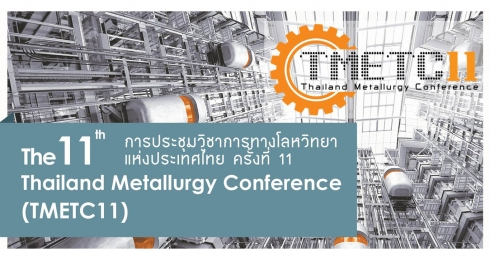 11th Thailand Metallurgy Conference (TMETC11)
